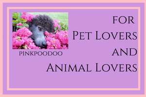pinkpoodoo for Pet Lovers and Animal Lovers