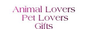 Animal Lovers Pet Lovers Gifts
